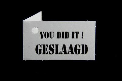 Kaartjes you did it ! geslaagd 10 stuks